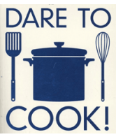 Dare to cook!