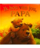 Ik hou van jou papa