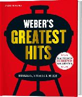 Weber's greatest hits burgers, steaks & meer