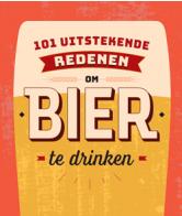 101 uitstekende redenen om bier te drinken